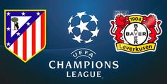 JACK THE LAD SPORTS: Champions League: Atletico Madrid vs Bayer Leverku...