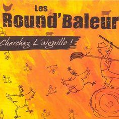 """L'album des Round'Baleurs """"Cherchez l'Aiguille"""" (2009) en vente sur le site Album Trad"""