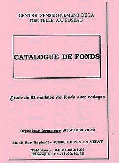 Centre d'Enseignement de la Dentelle au Fuseau - Catalogue de fonds