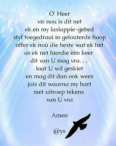 Goeie More, Afrikaans Quotes, Inspirational Prayers, Prayer Times, Prayer Board, Bible Verses Quotes, Positive Thoughts, Christian Quotes, Spirituality