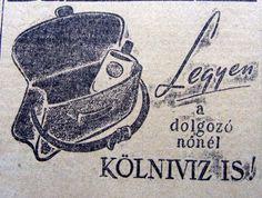 Illatszer reklám Vintage Ads, Vintage Posters, Retro Posters, Illustrations And Posters, History, Hungary, Poster Vintage, Illustrations Posters, Historia