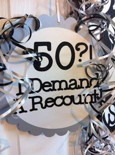 Items similar to Birthday Decorations Giant Personalized Party Signs I Demand A Recount on Etsy Moms 50th Birthday, 40th Birthday Parties, Birthday Fun, 50th Birthday Party For Women, Birthday Sayings, 50th Birthday Themes, Office Birthday, Surprise Birthday, Birthday Crafts