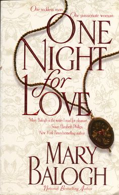 Mary Balogh - Bedwyn 01 One Night for Love 	  July, 1999