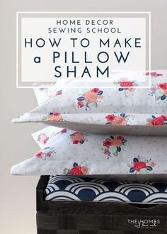 Home Decor Sewing School Customize your bed linens and save money by making your own pillow shams! This tutorial walks you through everything you need to know! Sewing Hacks, Sewing Tutorials, Sewing Crafts, Sewing Tips, Sewing Basics, Sewing Ideas, Make Your Own Pillow, How To Make Pillows, Sewing School