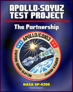 The Partnership: A History of the Apollo-Soyuz Test Project (NASA SP-4209) - Comprehensive Official History of NASA's Work with the Soviet Union and Russia Leading to the Historic 1975 ASTP Mission by Edward Clinton Ezell. $9.99. 735 pages. Publisher: Progressive Management (January 13, 2012)