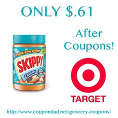 Skippy Peanut Butter coupons!  http://www.coupondad.net/skippy-peanut-butter-coupons-61-target/