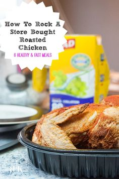 How using 1 Roasted Chicken from the grocery store can produce 6 quick and healthy meals. Leftovers don't have to be boring. | TheBewitchinKitchen.com
