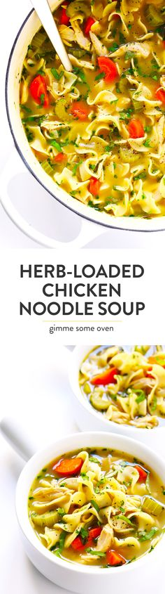 LOVE this Herb-Loaded Homemade Chicken Noodle Soup recipe! It's full of the hearty egg noodles, chicken, carrots, celery and onion we all love. But kicked up a delicious notch with whatever fresh Italian herbs you can find (like rosemary, sage, parsley, thyme, basil, etc). Total comfort food, and totally delicious! | Gimme Some Oven #soup #chicken #comfortfood