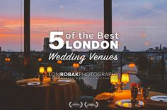 5 of the Best London Wedding Venues