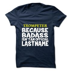 SunFrogShirts nice  TROMPETER -  Shirts of year Check more at http://tshirtdesiggn.com/camping/best-stag-t-shirt-names-trompeter-shirts-of-year.html