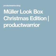 Müller Look Box Christmas Edition | productwarrior