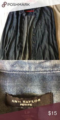 Ann Taylor Denim Long Sleeve Top Product is a petite large. However it can fit a normal medium. Ann Taylor Tops Button Down Shirts