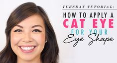 Tuesday+Tutorial:+How+to+Apply+a+Cat+Eye+For+Your+Eye+Shape