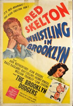 Whistling in Brooklyn (MGM, One Sheet X Comedy. - Available at Internet Movie Poster Auction. Ann Rutherford, William Frawley, Mystery Film, Red Skelton, Oscar Winning Movies, Abbott And Costello, Vintage Movies, Comedians, I Movie