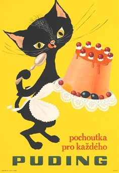 Puding Pochoutka Pro Kazdeho Czech poster from 1948 - Beautiful Vintage Posters Reproductions. Food poster features a black cat wearing white apron holding pudding cake in his one hand and in other a spoon, on a yellow background .Giclee advertising print