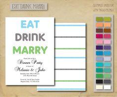Eat Drink Marry 5x7 Rehearsal Dinner Invitation by PoshPoshDesigns, $45.00