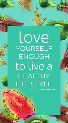 15 quotes that will inspire you to be healthier pinterest happy time for new a beginning love yourself enough to change your life and live a healthier lifestyle fandeluxe Gallery