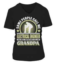 # CALL ME GRANDPA ELECTRICAL ENGINEER JOB SHIRTS .  CALL ME GRANDPA ELECTRICAL ENGINEER JOB SHIRTS. IF YOU PROUD YOUR JOB, THIS SHIRT MAKES A GREAT GIFT FOR YOU AND YOUR GRANDPA ON THE SPECIAL DAY.---ELECTRICAL ENGINEER T-SHIRTS, ELECTRICAL ENGINEER JOB SHIRTS, ELECTRICAL ENGINEER JOB T SHIRTS, ELECTRICAL ENGINEER TEES, ELECTRICAL ENGINEER HOODIES, ELECTRICAL ENGINEER LONG SLEEVE, ELECTRICAL ENGINEER FUNNY SHIRTS, ELECTRICAL ENGINEER JOB, ELECTRICAL ENGINEER HUSBAND, ELECTRICAL ENGINEER…