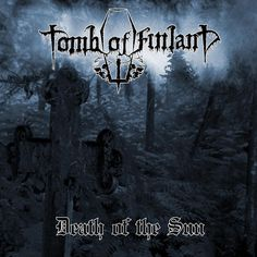 "Tomb Of Finland, ""Death of the sun"" 