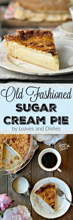 Old Fashioned Sugar Cream Pie is your grannies pie with all the delicious creamy taste you remember. Easy to put together. Try it today!