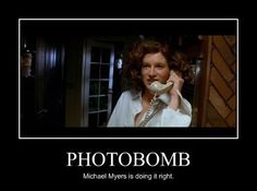 Lol Michael Myers!