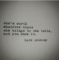 I really hope you think so. I think this of you Great Quotes, Quotes To Live By, Me Quotes, Inspirational Quotes, Worth The Wait Quotes, Let Me Love You Quotes, Lying Men Quotes, Chaos Quotes, Let Me In