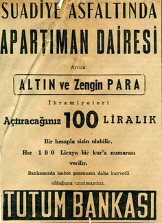 Fashion and Lifestyle Old Advertisements, Advertising, Ads, Old Photos, Vintage Photos, Old Poster, Istanbul Pictures, Past Tense, Historical Pictures