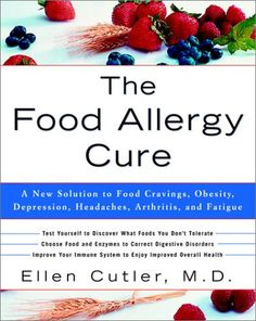 The Food Allergy Cure: A New Solution to Food Cravings, Obesity, Depression, Headaches, Arthritis, and Fatigue by Dr. Ellen Cutler http://www.amazon.com/dp/0609809008/ref=cm_sw_r_pi_dp_2rmBub1QXBMR6