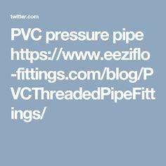 Pvc Pressure Pipe Https Www Eeziflo Ings Blog