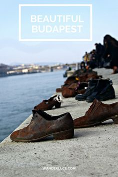 Shoes on the Danube Bank, Beautiful Budapest, Photo of the Week.