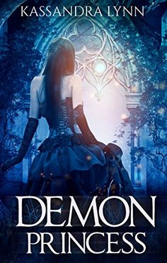 Demon Princess - http://www.justkindlebooks.com/demon-princess/