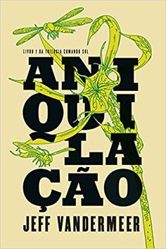 Aniquilação - Livros na Amazon Brasil- 9788580575637