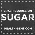 """Health-Bent   Crash Course on Sugar -- a real eye-opening article on """"evaporated cane juice crystals"""", beet sugar, agave nectar, regular refined white sugar, and all the other types of sweeteners."""