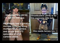 """Ghostbusters (2016) is for the younger generation that didn't have representation, ie the awesome little ghostbuster pictured above. So to those of you pitching a fit- there is only one canon female ghostbuster I am aware of and that was from the cartoon series in the '90s called """"Extreme Ghostbusters"""". Kyle Griffin, a goth girl genius was my only relatable ghostbuster in the franchise I could relate to growing up and most people ignore her or forget she even existed."""