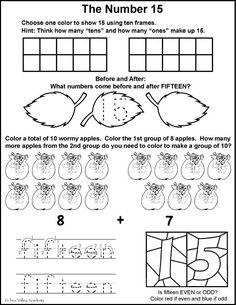 Free math printables for Kindergarten or Grade 1. A number study of 15, before and after, ten frames, odd or even, tracing fifteen and learning to group by tens when adding.