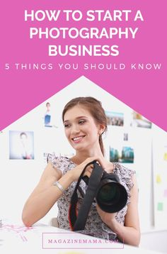 Starting a photography business is not as easy as it seems. You could be the best photographer in the world, but you still need to know how price your products and market yourself. Here are five quick tips to keep in mind when starting a photography business. Here are 5 things you need to know... http:∕∕www.magazinemama.com∕blogs∕editors-blog∕26778628-how-to-start-a-photography-business