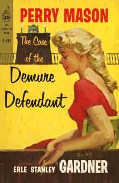 Erle Stanley Gardner The Case of the Demure Defendant Pocket Perry Mason Detective, Paperback Writer, Perry Mason, Best Mysteries, Robert Mcginnis, Vintage Book Covers, Pocket Books, Mystery Books, Classic Tv
