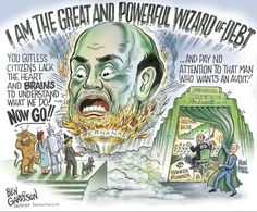 "The Great and Powerful Wizard of Debt says, ""Pay no attention to that man who wants an audit!"" LOL #RonPaul"