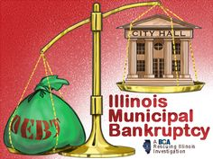 Could Illinois municipal bankruptcy be next addition to state's dismal financial outlook? - http://lincolnreport.com/archives/383294
