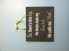 (Ugh! I hate to admit it but he did! :p) Cute sign for a boys room.