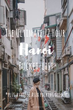 The Ultimate Hanoi, Vietnam Bucket-List Click and Save this pin! Hanoi Trip, What to see and do in Hanoi,Vietnam itinerary, Hanoi itinerary, Hanoi Sights, Hanoi Landmarks, Vietnam sights, Things to see in Vietnam, What to do in Vietnam, Vietnam Trip