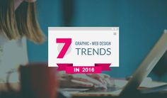 7 graphic and web design trends