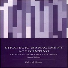 Solution manual for Strategic Management Accounting 2nd Zahirul Hoque