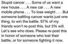 Repost for cancer.