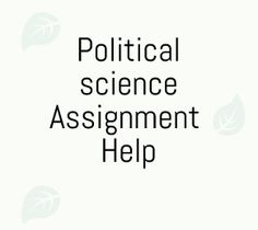 Political Science Assignment Help