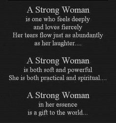 And God created woman......,.I AM a strong woman - quote
