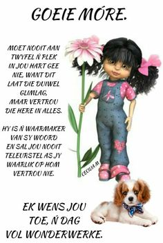 Good Morning Wishes, Good Morning Quotes, Blessed Wednesday, Goeie More, Afrikaans, Amazing Nature, Verses, Poems, Bible