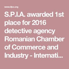 S.P.I.A. awarded 1st place for 2016 detective agency Romanian Chamber of Commerce and Industry - International Foundation for Protection OfficersInternational Foundation for Protection Officers