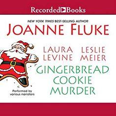 Amazon.com: Gingerbread Cookie Murder (Audible Audio Edition): Suzanne Toren, Joanne Fluke, Laura Levine, Leslie Meier, Recorded Books: Books