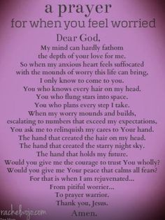 A PRAYER to God - for when you feel worried. Encouragement.